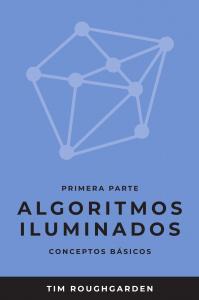 Algoritmos iluminados: Primera parte